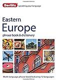 Berlitz Language: Eastern Europe Phrase Book & Dictionary: Albanian, Bulgarian, Croatian, Czech, Estonian, Hungarian, Latvian, Lithuanian, Polish, Romanian, Russian & Slovenian (Berlitz Phrasebooks)