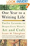 One Year to a Writing Life: Twelve Le...