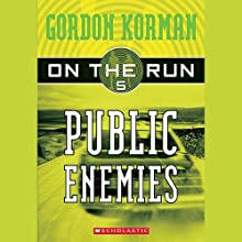 Public Enemies: On the Run, Chase 5 (       UNABRIDGED) by Gordon Korman Narrated by Ben Rameaka