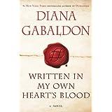 Written in My Own Heart's Blood: A Novel (Outlander, Book 8) ~ Diana Gabaldon