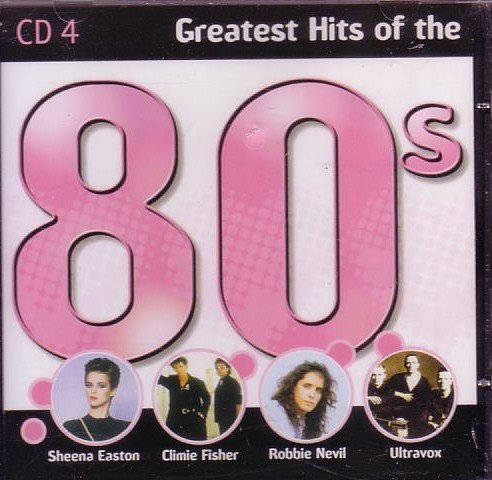 Spandau Ballet - Greatest Hits of the 80`s  (CD 4) - Zortam Music