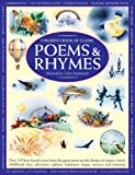 Children's Book of Classic Poems & Rhymes: Over 135 best-loved verses from the great poets on the themes of nature, travel, childhood, love, adventure, sadness, happiness, magic, mystery and nonsense