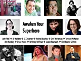 img - for Awaken Your Superhero: 11 Ways to Be Who You're Supposed to Be book / textbook / text book