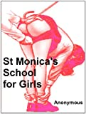 St Monica's School for Girls