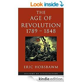 Age of Revolution 1789-1848 (History of Civilization)
