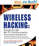 Wireless Hacking: Projects for Wi-Fi...
