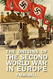 img - for The Origins of the Second World War in Europe book / textbook / text book