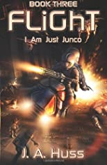 Flight: I Am Just Junco Dot Com - Book Three