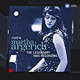 Chopin: Piano Works: Martha Argerich The LEGENDARY 1965 RECORDING