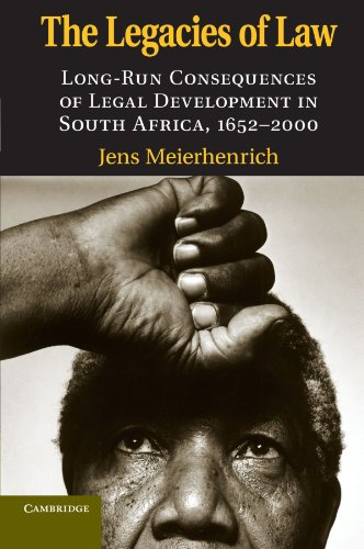 The Legacies of Law: Long-Run Consequences of Legal Development in South Africa, 1652-2000