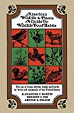 American Wildlife and Plants: A Guide To Wildlife Food Habits