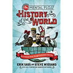 MENTAL FLOSS: THE HISTORY OF THE WORLD 3