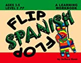 Flip Flop Spanish: Ages 3-5: Level 2 (Book + Audio CD)