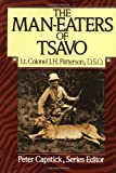 The Man-Eaters of Tsavo (0312510101) by Patterson, John Henry