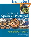 The Food of Spain and Portugal: A Reg...