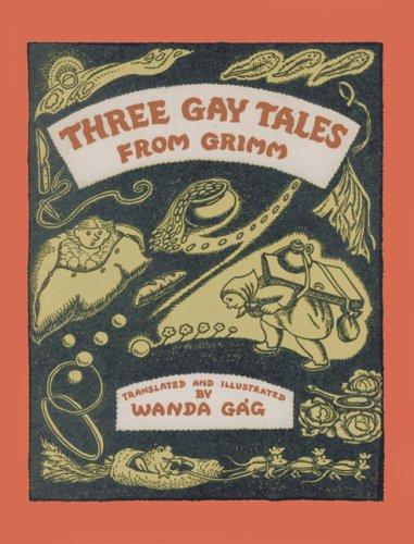 Three Gay Tales from Grimm (Fesler-Lampert Minnesota Heritage Book)