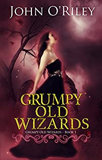 Grumpy Old Wizards by John O'Riley ebook deal