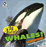 All About Whales (Sea World All About Book)