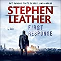 First Response Audiobook by Stephen Leather Narrated by Paul Thornley