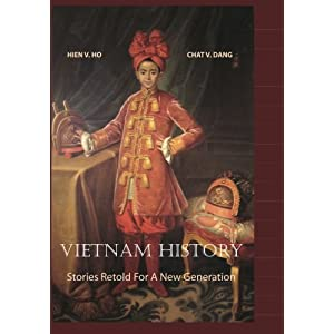 Vietnam History: Stories Retold For A New Generation