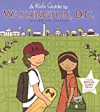 A Kids Guide to Washington, D.C.: Revised and Updated Edition