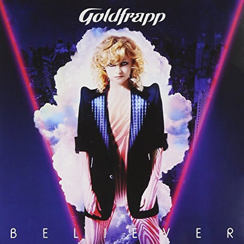 Goldfrapp - Believer (8 Mixes) - Zortam Music