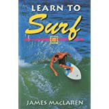 Learn to Surfby James MacLaren