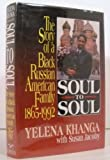 Soul to Soul: A Black Russian American Family 1865-1992 (0393034046) by Khanga, Yelena