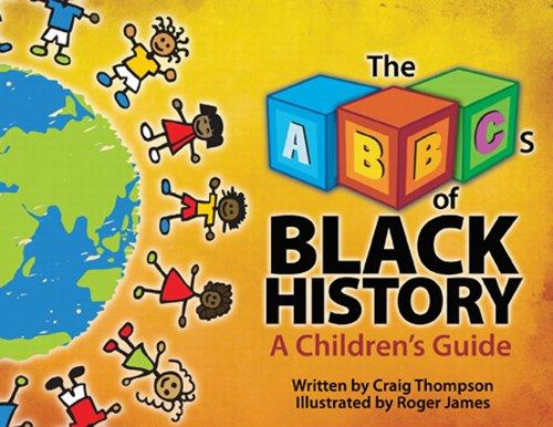 The ABC's of Black History (Thompson Communication Books)