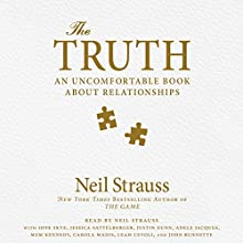 The Truth (       UNABRIDGED) by Neil Strauss Narrated by Neil Strauss, Ione Skye, Jessica Sattelberger