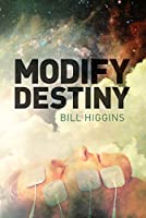 Modify Destiny