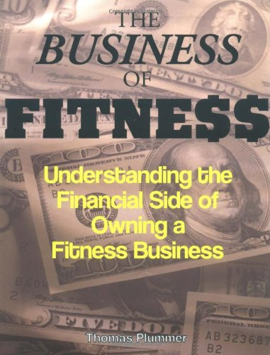The Business of Fitness: Understanding the Financial Side...