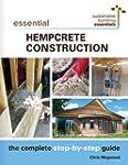 Essential Hempcrete Construction: The...