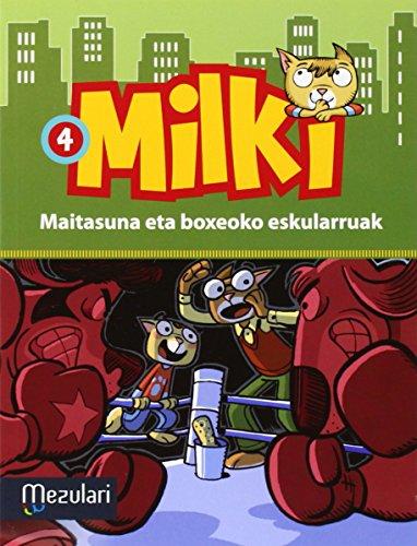 milki-maitasuna-eta-boxeoko-eskularra