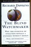 The Blind Watchmaker: Why the Evidence of Evolution Reveals a Universe without Design (0393315703) by Dawkins, Richard