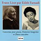 Danse Macabre. Fantaisie Hongroise Concertos Pour Piano N� 1 & 2