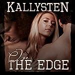 On the Edge |  Kallysten