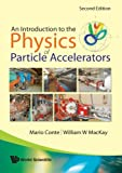 Introduction To The Physics Of Particle Accelerators