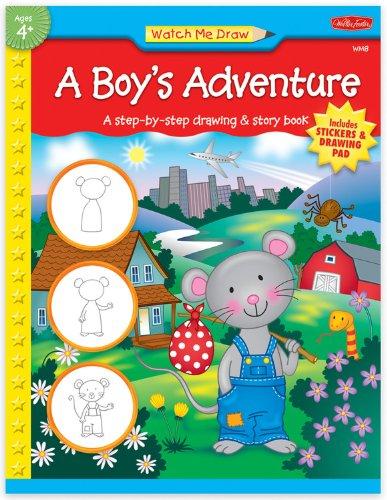 Watch Me Draw: A Boy's Adventure
