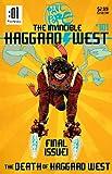 The Death of Haggard West (The Invincible Haggard West)