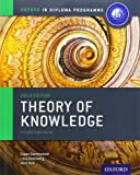 IB Theory of Knowledge Course Book: Oxford IB Diploma Program Course Book (Oxford Ib Diploma Programme)