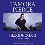 Bloodhound: The Legend of Beka Cooper, Book 2 (       UNABRIDGED) by Tamora Pierce Narrated by Susan Denaker