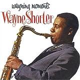 Wayning Moments by Wayne Shorter (2008-01-01)
