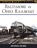 Baltimore & Ohio Railroad (MBI Railroad Color History)