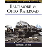 Baltimore & Ohio Railroad (MBI Railroad Color History) ~ Kirk Reynolds