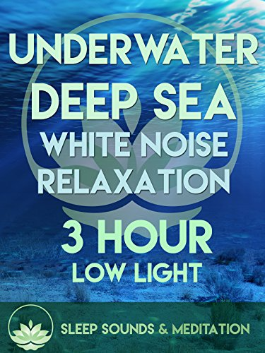 Underwater Deep Sea Relaxation White Noise