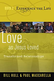 Love as Jesus Loved, Transformed Relationships