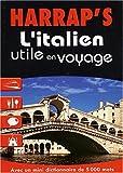 echange, troc Maria Ferdeghini, Paola Niggi, Marie Viallet - L'Italien utile en voyage