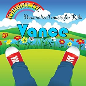 Imagine Me - Personalized Music for Kids: Vance