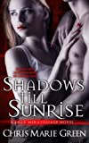 img - for Shadows Till Sunrise: A Lilly Meratoliage Novel (Volume 1) book / textbook / text book